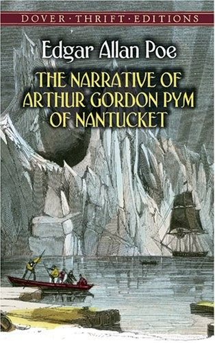 edgar allen poe=the narrative of arthur gordon pym of nantucket